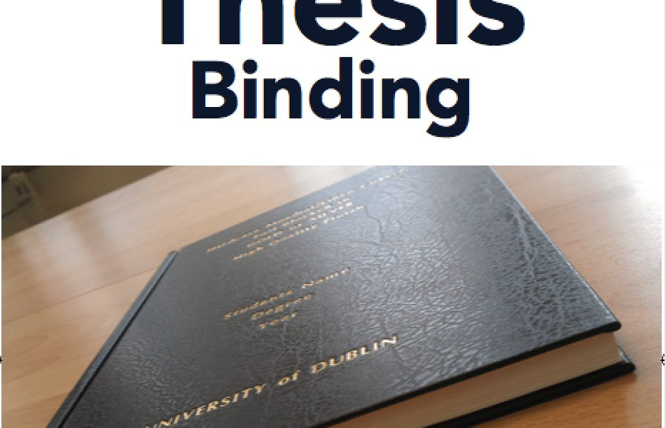 Thesis Binding and Print offer Dublin