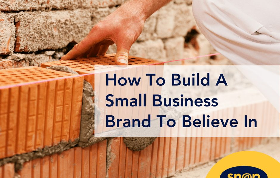 How to Build a Small Business Brand