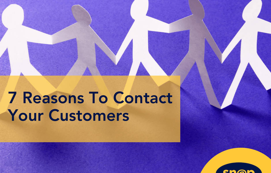 7 Reasons To Contact Your Customers - Nurture Customer Relationships